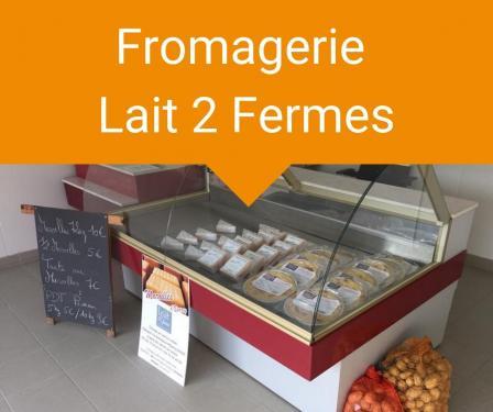 Fromagerie lait 2 fermes